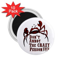 crazy person 2.25  Button Magnet (10 pack)