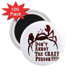 crazy person 2.25  Button Magnet (100 pack)