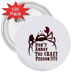 Crazy Person 3  Button (100 Pack)