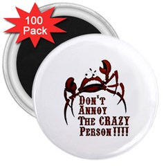 crazy person 3  Button Magnet (100 pack)