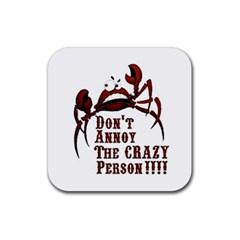 Crazy Person Drink Coaster (square)