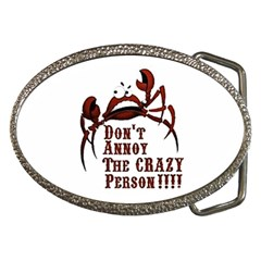 Crazy Person Belt Buckle (oval)