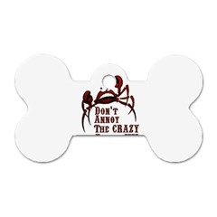 crazy person Dog Tag Bone (Two Sided)
