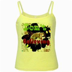 Don t Stop Believing Yellow Spaghetti Tank