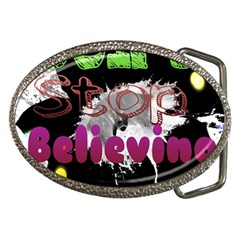 Don t Stop Believing Belt Buckle (Oval)
