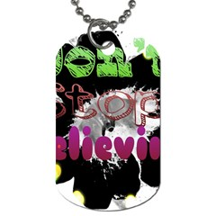 Don t Stop Believing Dog Tag (Two-sided)