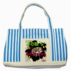 Don t Stop Believing Blue Striped Tote Bag