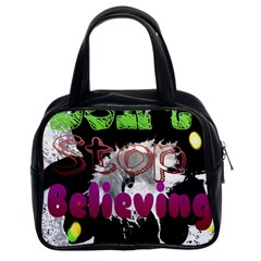 Don t Stop Believing Classic Handbag (two Sides)