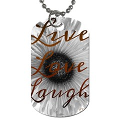 Live love laugh Dog Tag (One Sided)