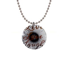 Live love laugh Button Necklace