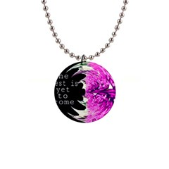 The best is yet to come Button Necklace