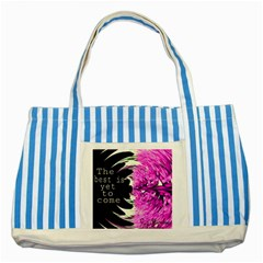 The best is yet to come Blue Striped Tote Bag