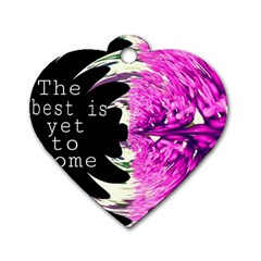 The best is yet to come Dog Tag Heart (Two Sided)