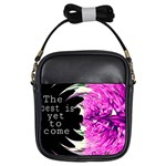 The best is yet to come Girl s Sling Bag Front