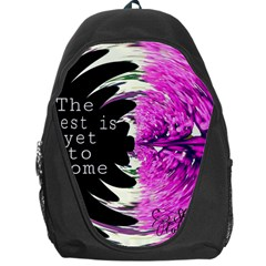 The Best Is Yet To Come Backpack Bag