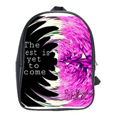 The Best Is Yet To Come School Bag (xl)