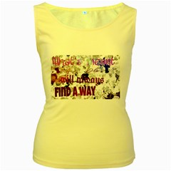 What s meant to be will always find a way Women s Tank Top (Yellow)