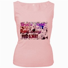 What s meant to be will always find a way Women s Tank Top (Pink)