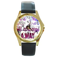 What s meant to be will always find a way Round Leather Watch (Gold Rim)