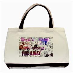 What s Meant To Be Will Always Find A Way Twin Sided Black Tote Bag