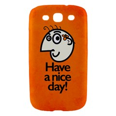 Have A Nice Day Happy Character Samsung Galaxy S III Hardshell Case