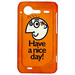 Have A Nice Day Happy Character HTC Incredible S Hardshell Case