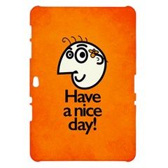 Have A Nice Day Happy Character Samsung Galaxy Tab 10.1  P7500 Hardshell Case
