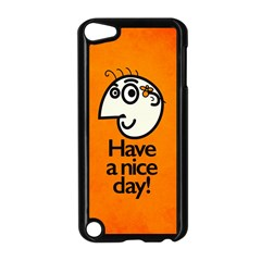 Have A Nice Day Happy Character Apple iPod Touch 5 Case (Black)