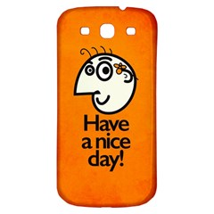 Have A Nice Day Happy Character Samsung Galaxy S3 S III Classic Hardshell Back Case