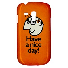 Have A Nice Day Happy Character Samsung Galaxy S3 MINI I8190 Hardshell Case