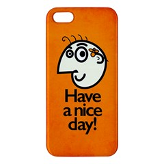 Have A Nice Day Happy Character Apple iPhone 5 Premium Hardshell Case