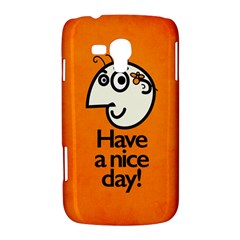 Have A Nice Day Happy Character Samsung Galaxy Duos I8262 Hardshell Case