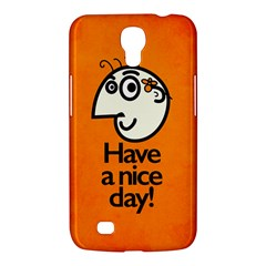 Have A Nice Day Happy Character Samsung Galaxy Mega 6.3  I9200 Hardshell Case