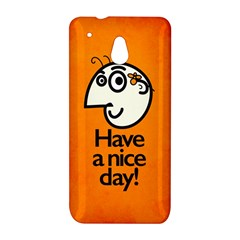 Have A Nice Day Happy Character HTC One mini Hardshell Case
