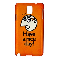 Have A Nice Day Happy Character Samsung Galaxy Note 3 N9005 Hardshell Case