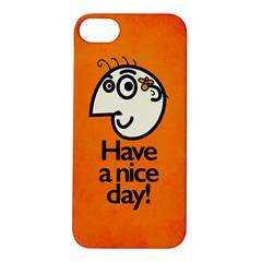 Have A Nice Day Happy Character Apple iPhone 5S Hardshell Case