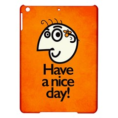 Have A Nice Day Happy Character Apple Ipad Air Hardshell Case