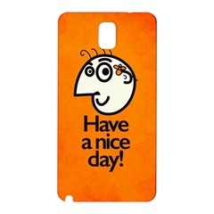 Have A Nice Day Happy Character Samsung Galaxy Note 3 N9005 Hardshell Back Case