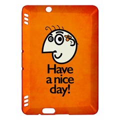 Have A Nice Day Happy Character Kindle Fire Hdx 7  Hardshell Case
