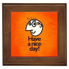 Have A Nice Day Happy Character Framed Ceramic Tile