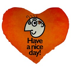 Have A Nice Day Happy Character 19  Premium Heart Shape Cushion