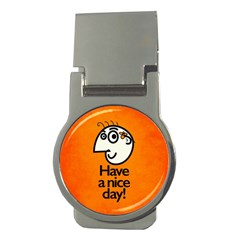 Have A Nice Day Happy Character Money Clip (Round)