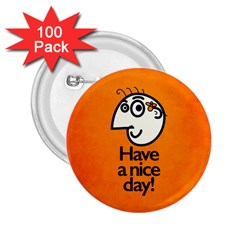 Have A Nice Day Happy Character 2.25  Button (100 pack)