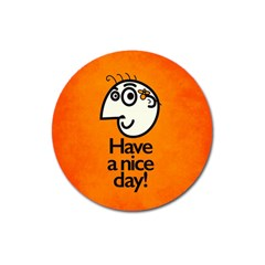 Have A Nice Day Happy Character Magnet 3  (Round)