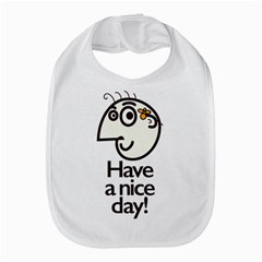 Have A Nice Day Happy Character Bib