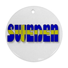 Flag Spells Sweden Round Ornament (two Sides)