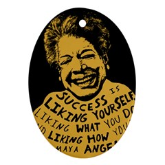 Maya Angelou Oval Ornament (Two Sides)