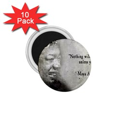 Maya Angelou 1.75  Button Magnet (10 pack)