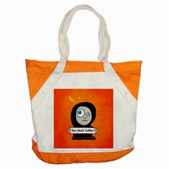 Orange Funny Too Much Coffee Accent Tote Bag