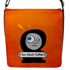 Orange Funny Too Much Coffee Flap Closure Messenger Bag (small)